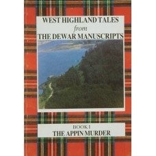 West Highland Tales: the Appin Murder
