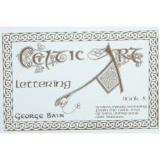 Celtic Art Mini Book 5: Lettering