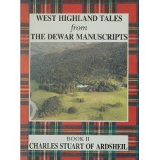 West Highland Tales II: Charles Stuart of Ardshiel