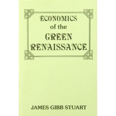 Economics of the Green Renaissance