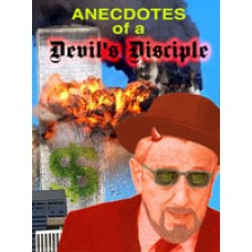 Anecdotes of a Devil's Disciple